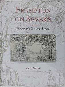 Frampton on Severn: Portrait of a Victorian village