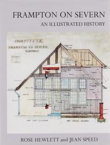Frampton on Severn: An illustrated history